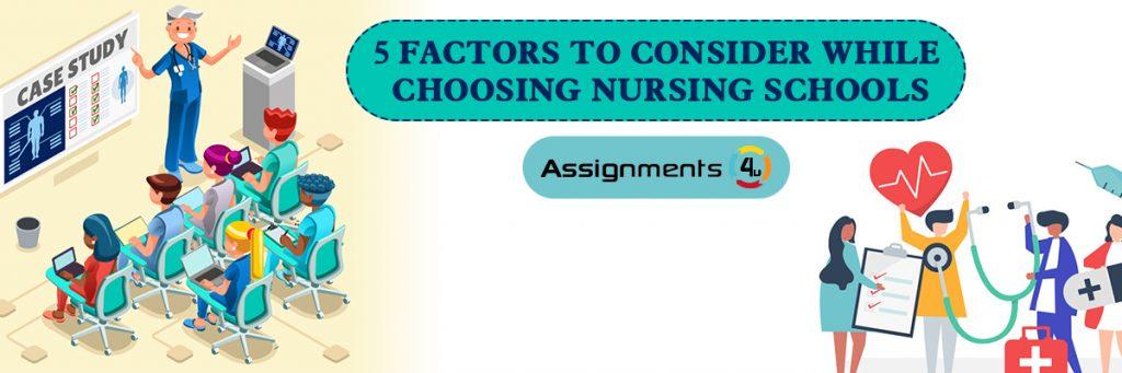 5 Factors to Consider While Choosing Nursing schools