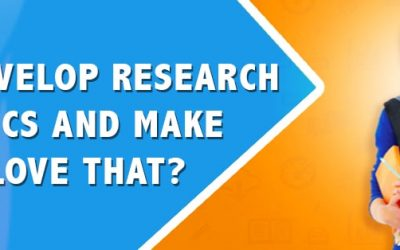 How To Develop Research Paper Topics and Make Teachers Love That?