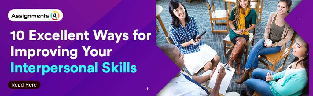 10 Excellent Ways for Improving Your Interpersonal Skills
