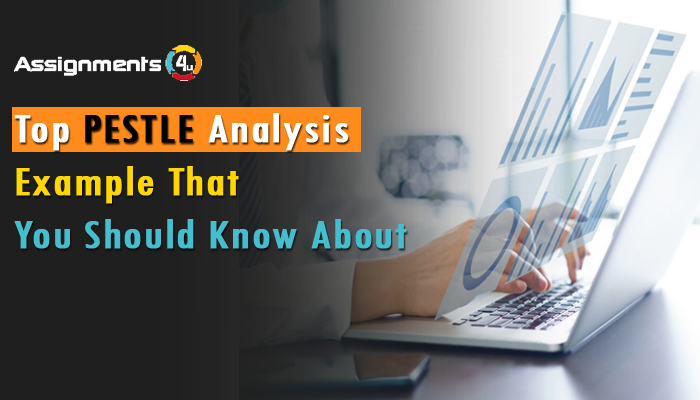 Top Pestle Analysis Examples