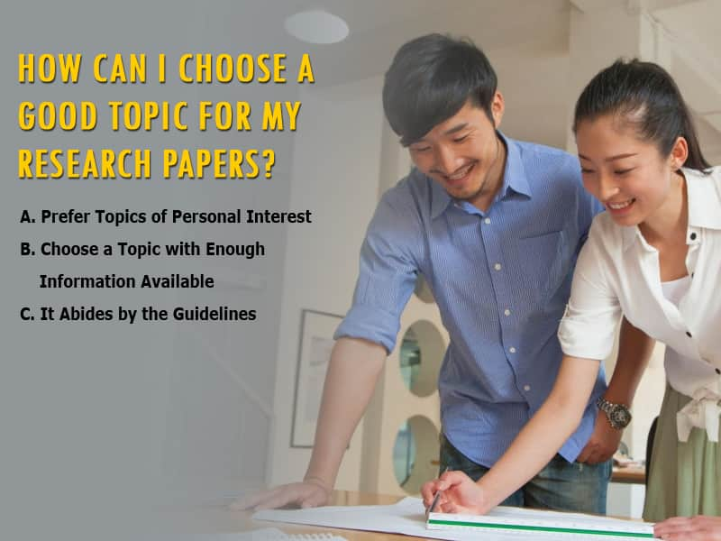 How Can I Choose a Good Topic for My Research Papers?