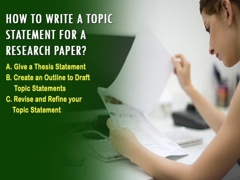 How to Write a Topic Statement for a Research Paper?