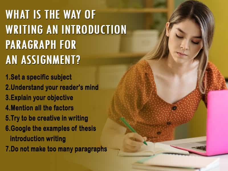 What is the way of writing an introduction paragraph for an assignment?